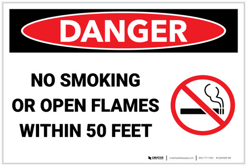 Danger: No Smoking Open Flames Within 50 Feet - Label