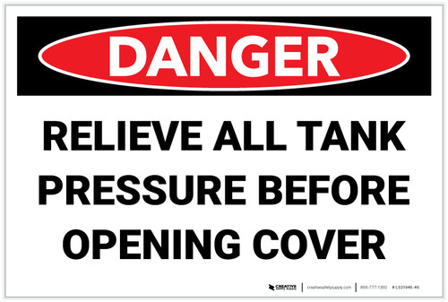 Danger: Relieve All Tank Pressure Before Opening Cover - Label