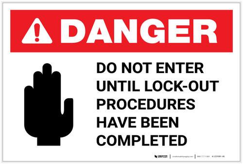 Danger: Do Not Enter Lockout Procedures with Icon Landscape - Label