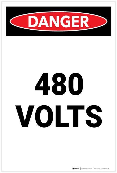 Danger: 480 Volts Portrait - Label