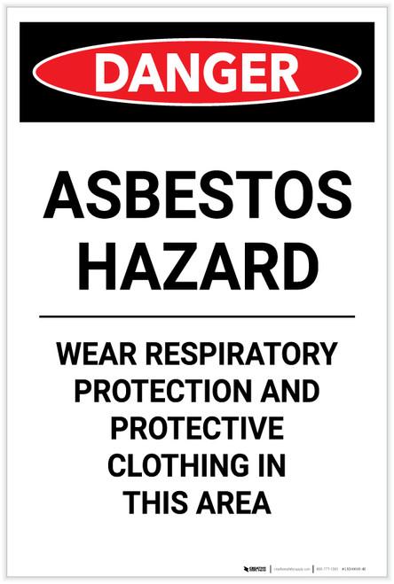 Danger: Asbestos Hazard Wear Respiratory Protection Portrait - Label