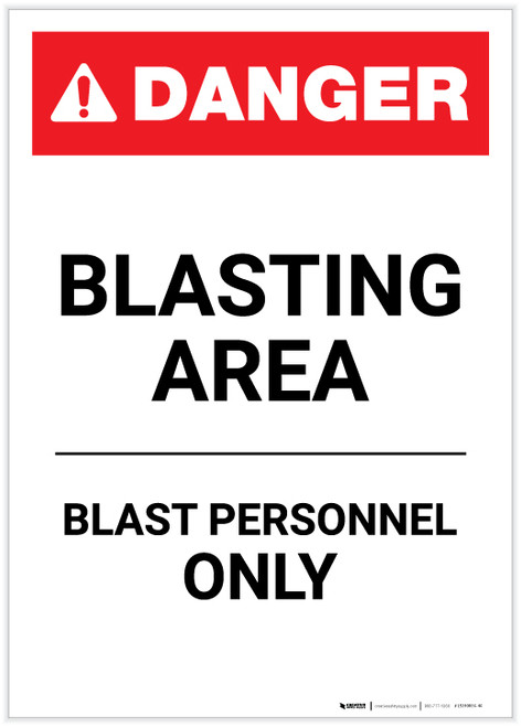 Danger: Blasting Area Blast Personnel Only Portrait - Label