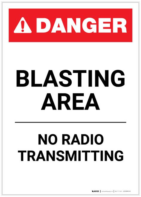 Danger: Blasting Area No Radio Transmitting Portrait - Label