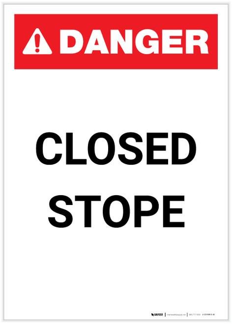 Danger: Closed Stope Portrait - Label