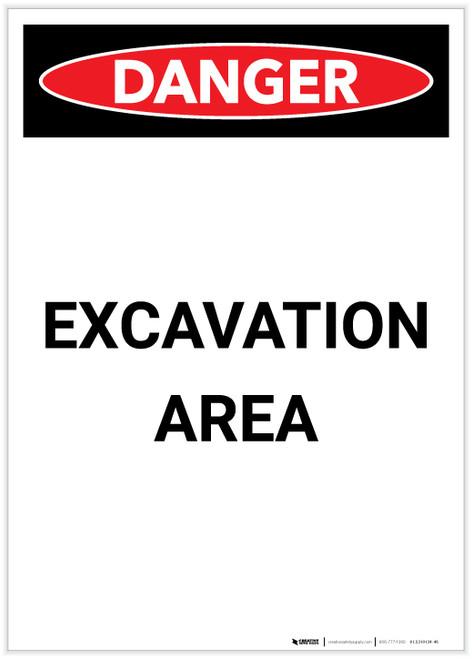 Danger: Excavation Area Portrait - Label
