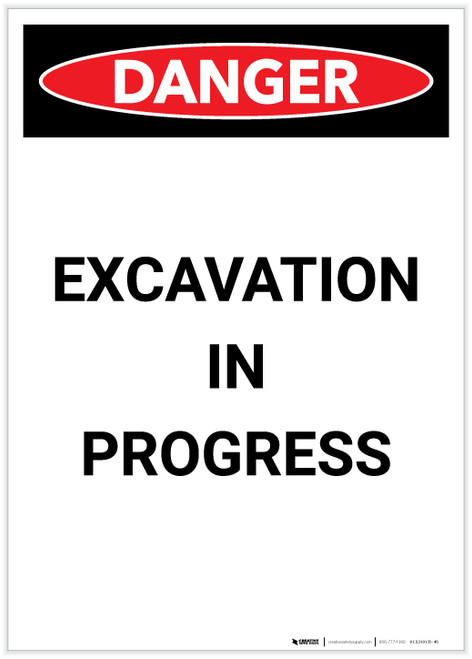 Danger: Excavation in Process Portrait - Label