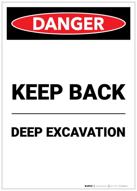 Danger: Keep Back Deep Excavation Portrait - Label