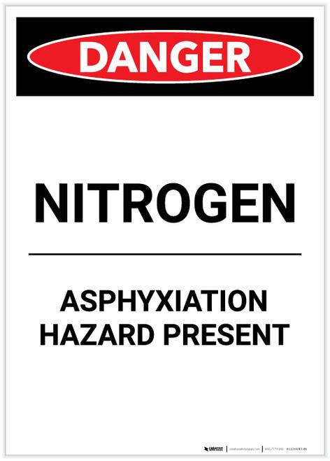 Danger: Nitrogen Asphyxiation Hazard Present Portrait - Label