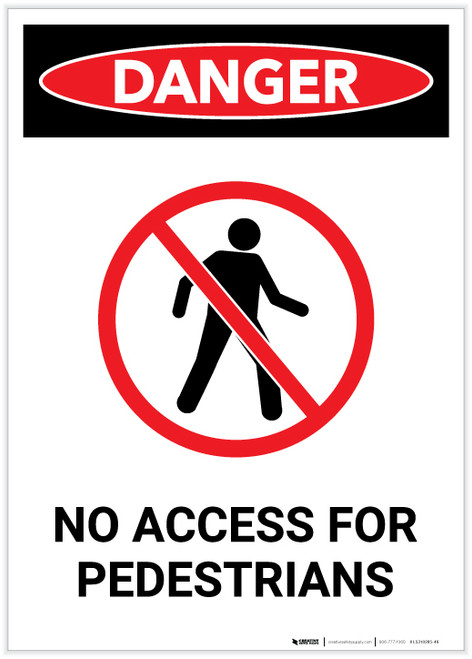 Danger: No Access for Pedestrians with Icon Portrait - Label
