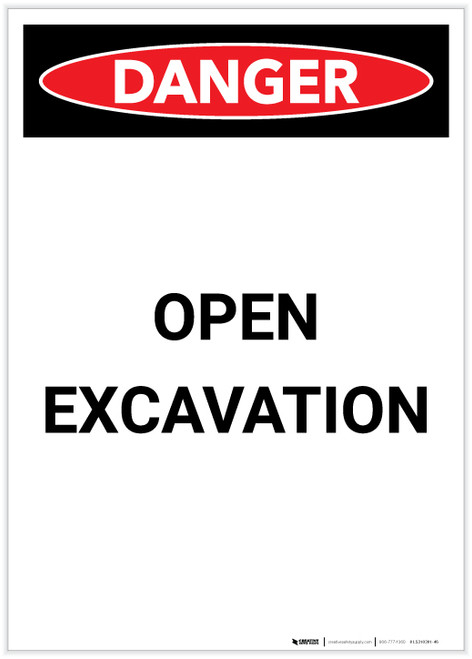 Danger: Open Excavation Portrait - Label