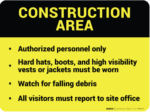 Construction Area - Wall Sign