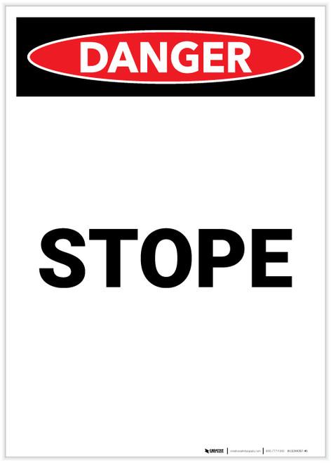Danger: Stope Portrait - Label