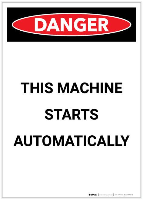 Danger: This Machine Starts Automatically Portrait - Label