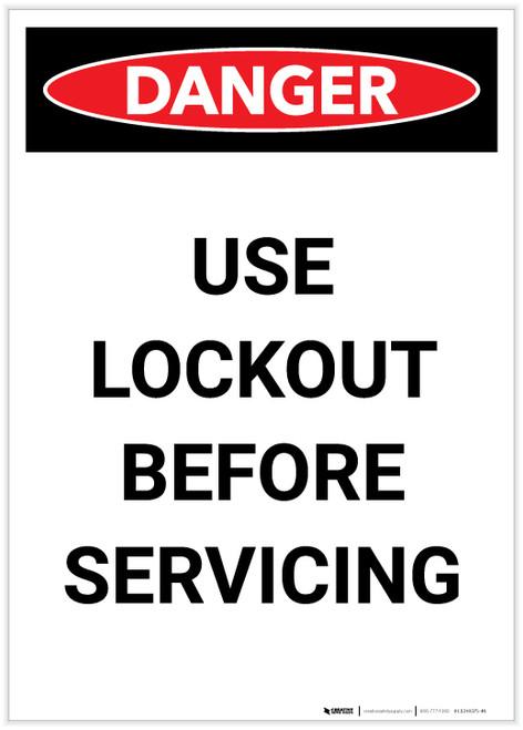 Danger: Use Lockout Before Servicing Portrait - Label