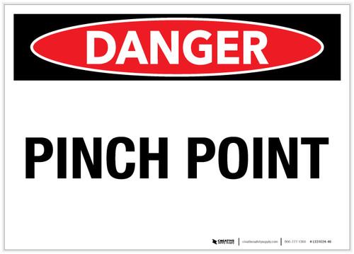 Danger: Pinch Point - Label