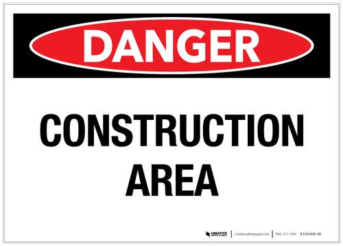 Danger: Construction Area - Label