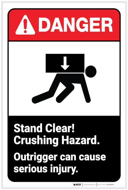 Danger: Stand Clear! Crushing Hazard ANSI - Label