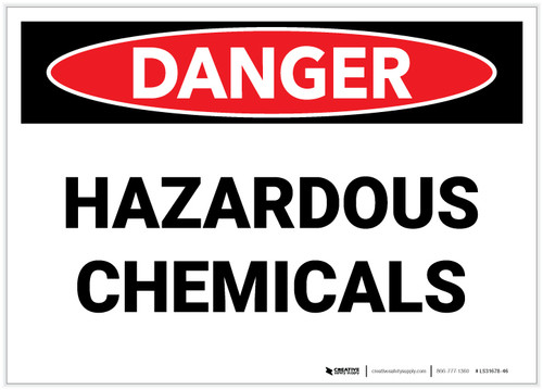 Danger: Hazardous Chemicals - Label