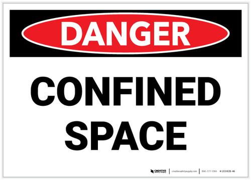 Danger: Confined Space - Label