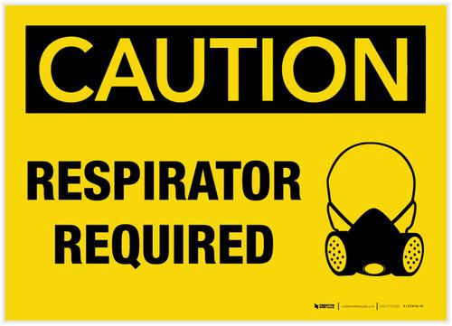Caution: Respirator Required - Label