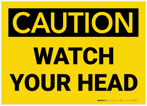 Caution: Watch Your Head - Label