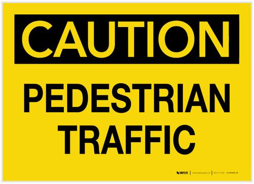 Caution: Pedestrian Traffic - Label