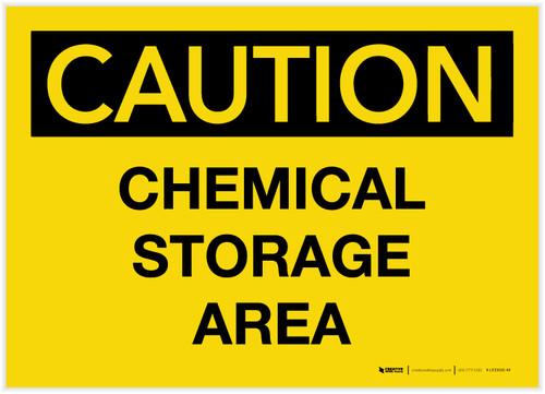Caution: Chemical Storage Area - Label