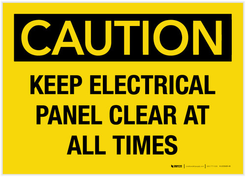Caution: Keep Electrical Panel Clear at all Times - Label