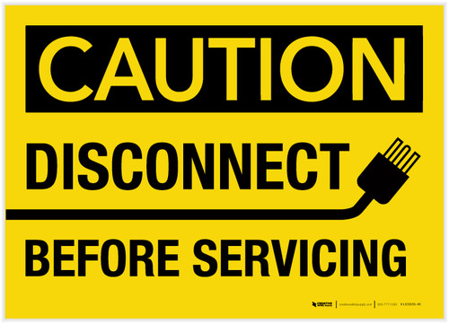 Caution: Disconnect Before Servicing with Graphic - Label