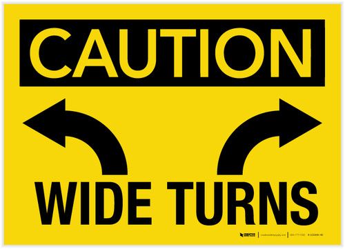 Caution: Wide Turns - Label