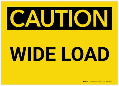 Caution: Wide Load - Label