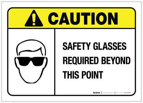 Caution: Safety Glasses Required Beyond This Point ANSI- Label
