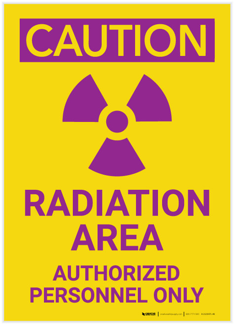 Caution: Radiation Area/Authorized Personnel Only Portrait - Label