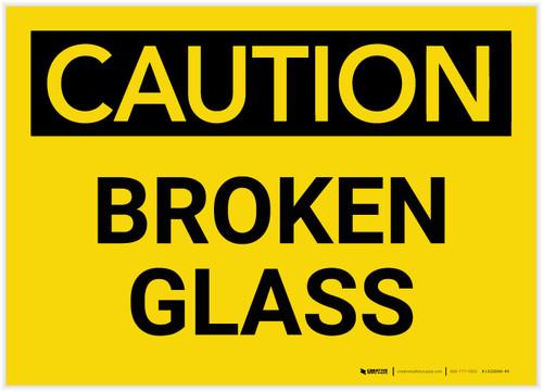 Caution: Broken Glass - Label