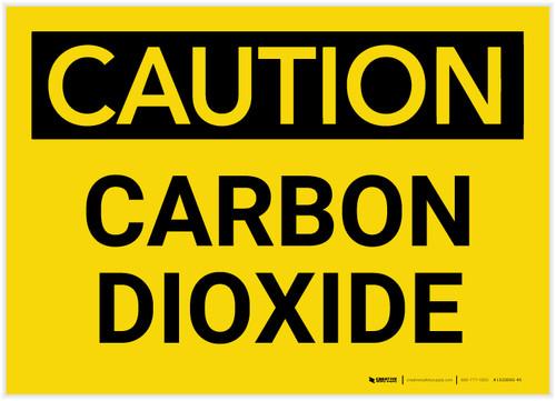 Caution: Carbon Dioxide - Label