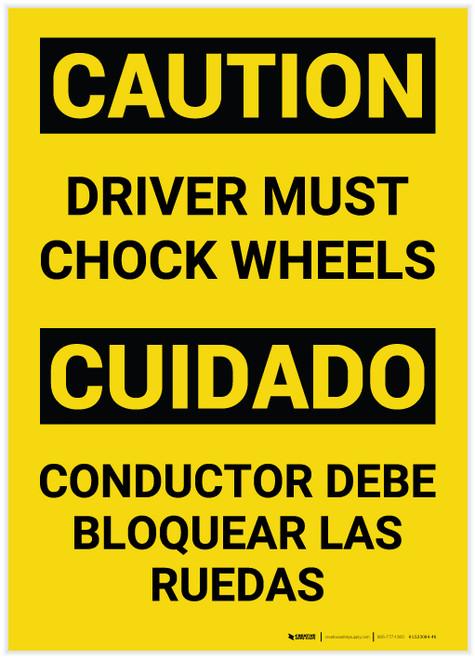 Caution: Driver Must Chock Wheels Bilingual (Spanish) - Label