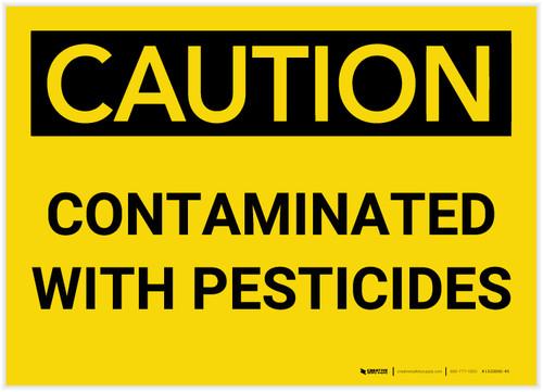 Caution: Contaminated with Pesticides - Label