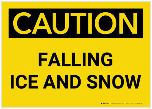 Caution: Falling Ice and Snow Bilingual (Spanish) - Label