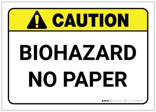 Caution: Biohazard No Paper ANSI - Label