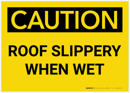 Caution: Roof Slippery When Wet - Label
