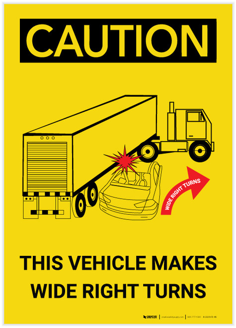 Caution: Vehicle Makes Wide Right Turns - Label