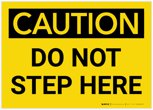 Caution: Do Not Step Here - Label