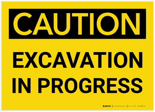 Caution: Excavation In Progress - Label