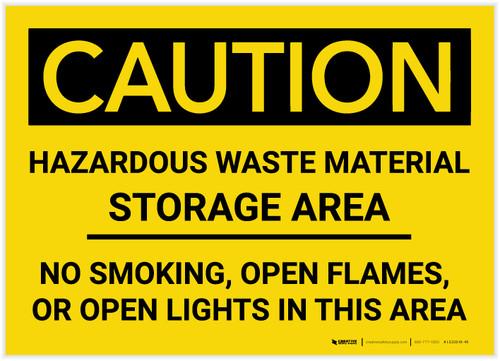 Caution: Hazardous Waste Material Storage Area - Label