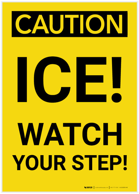 Caution: Ice Watch Your Step - Label