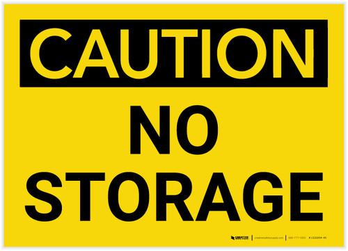 Caution: No Storage - Label
