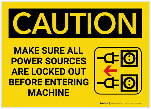Caution: Power Sources Locked Out Before Entering - Label