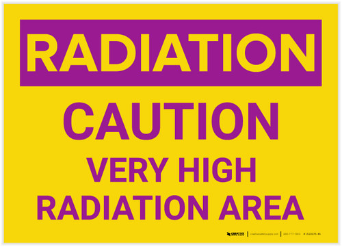 Caution: Very High Radiation Area - Label