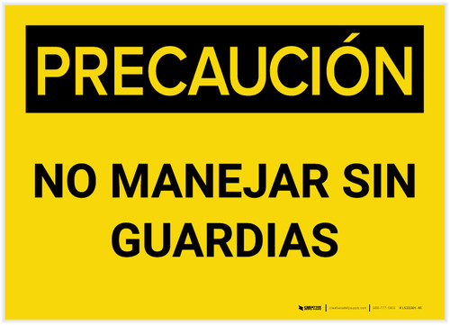 Caution: Do Not Operate Without Guards Spanish - Label