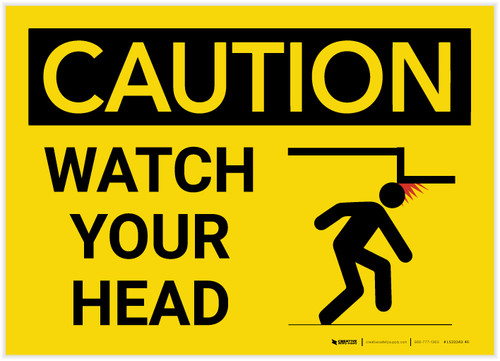 Caution: Watch Your Head with Graphic - Label